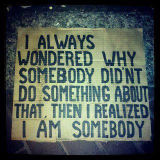 Are you 'somebody'?