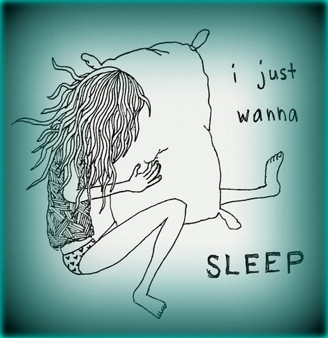 I just want to sleep